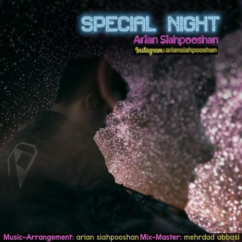 دانلود آهنگ آرین سیاهپوشان Special Night