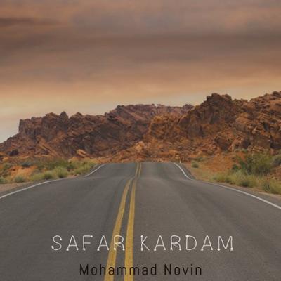 دانلود آهنگ محمد نوین سفر کردم