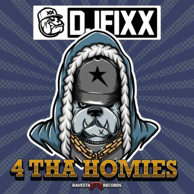 دانلود آهنگ DJ Fixx 4 THA HOMIES