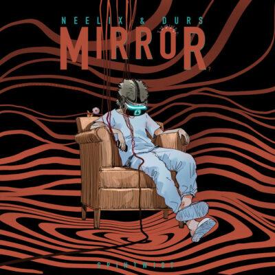 دانلود آهنگ Neelix Mirror feat Durs