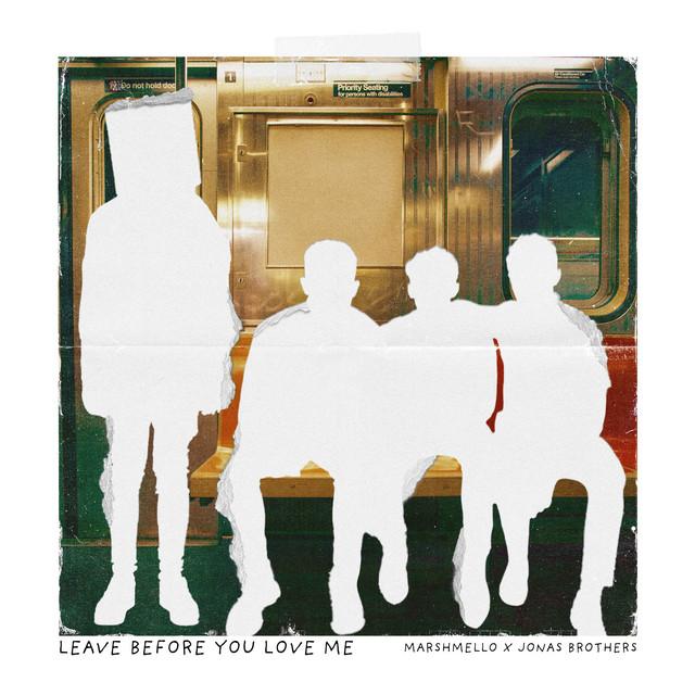دانلود آهنگ مارشمالو Leave Before You Love Me feat Jonas Brothers