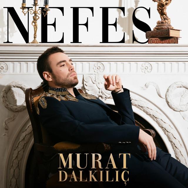 دانلود آهنگ Murat Dalkılıc Nefes