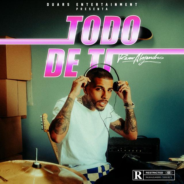 دانلود آهنگ Rauw Alejandro Todo De Ti