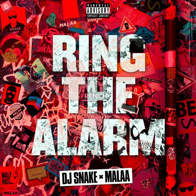 دانلود آهنگ DJ Snake Ring The Alarm feat Malaa