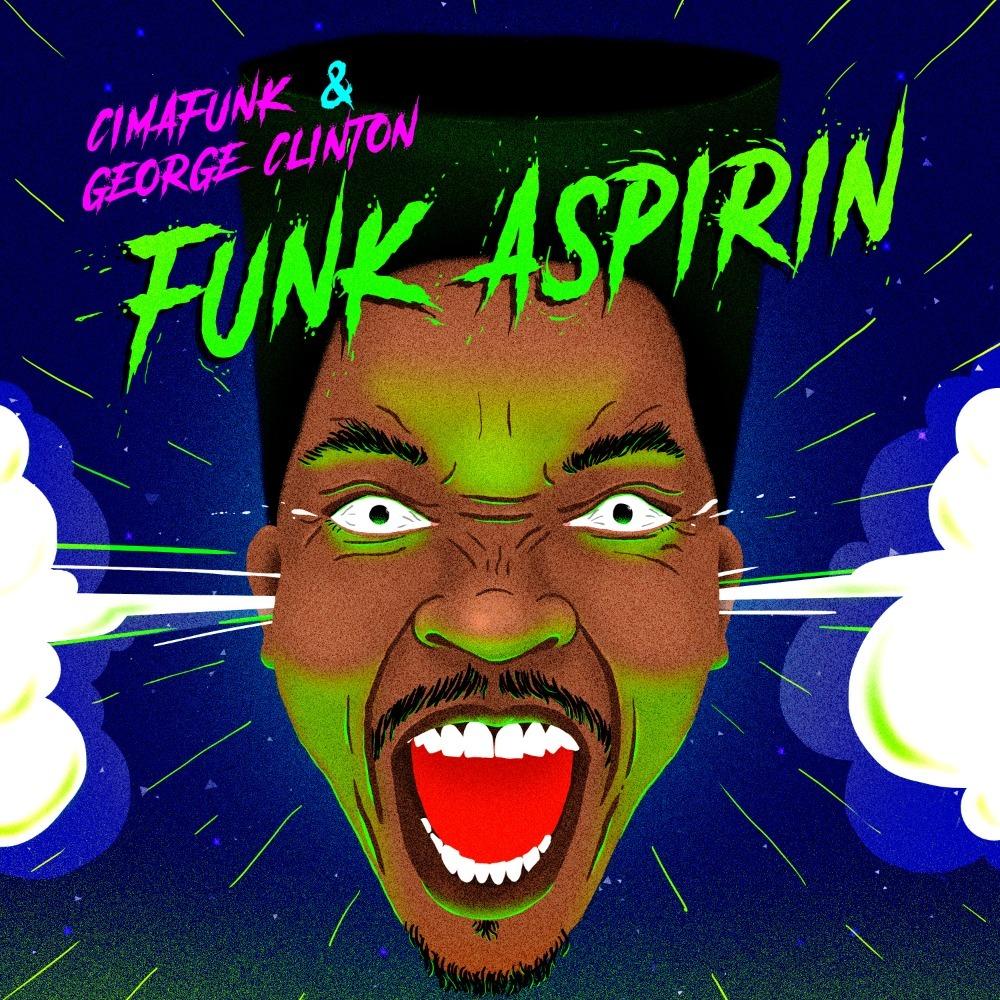 دانلود آهنگ Cimafunk Funk Aspirin feat George Clinton