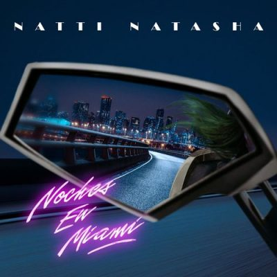 دانلود آهنگ Natti Natasha Noches en Miami