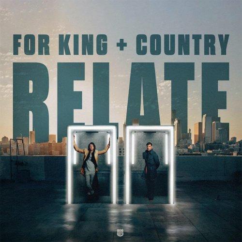 دانلود آهنگ for KING and COUNTRY Relate