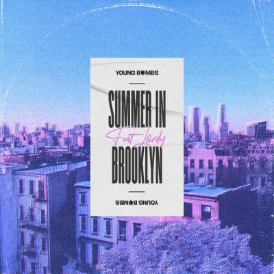 دانلود آهنگ Young Bombs Summer in Brooklyn feat JORDY