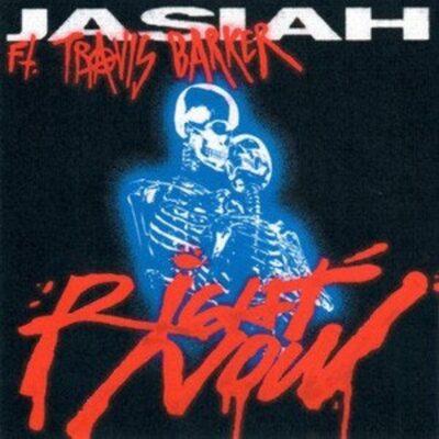 دانلود آهنگ Jasiah Right Now feat Travis Barker